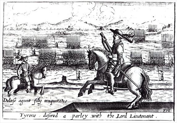 Tyrone Desired a Parley with the Lord Lieutenant at Kinsale, 1601