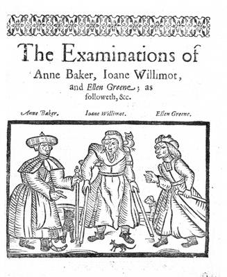 The Examinations of Anne Baker, Joanne Willimot and Ellen Greene
