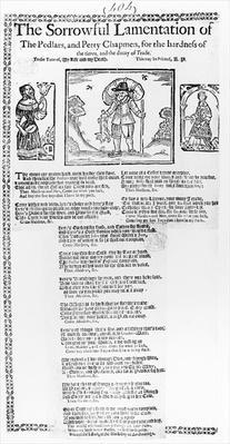 The Sorrowful Lamentation of the Pedlars, and Petty Chapmen
