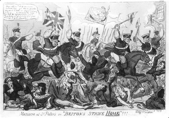 Massacre at St. Peter's, or 'Britons Strike Home'!!!, pub. by Thomas Tegg, 1819