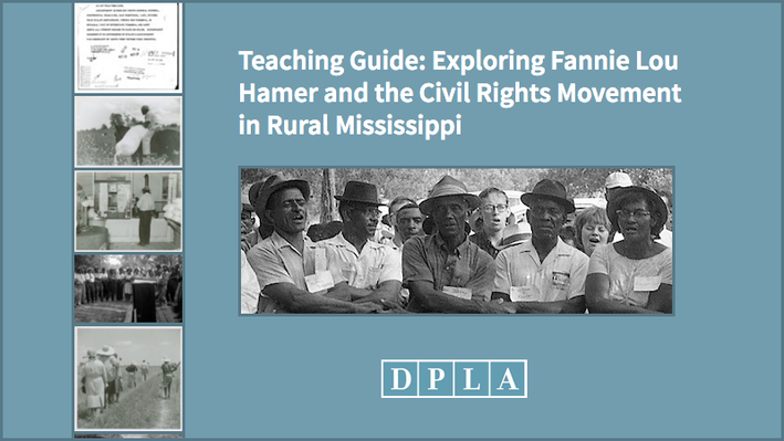 Teaching Guide: Exploring Fannie Lou Hamer and the Civil Rights Movement in Rural Mississippi