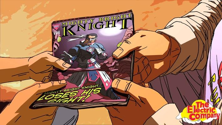 Mighty Bright Knight | The Electric Company