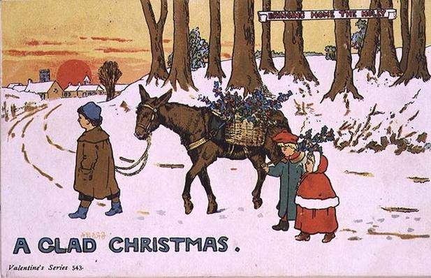 'A Glad Christmas - Bringing home the holly'