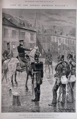 The Prince of Prussia During the Berlin Insurrection of 1848, from 'The Illustrated London News', 19th March 1887