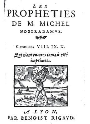 Frontispiece to 'The Prophecies of M. Michel Nostradamus', pub. by Benoist Rigaud, 1568