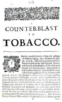 A Counterblast to Tobacco, a treatise written by James I of England
