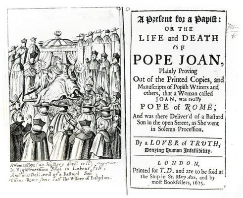 A Present for a Papist, or the Life and Death of Pope Joan, 1675