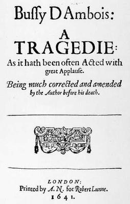 Frontispiece to 'Bussy D'Ambois: A Tragedy', 1641