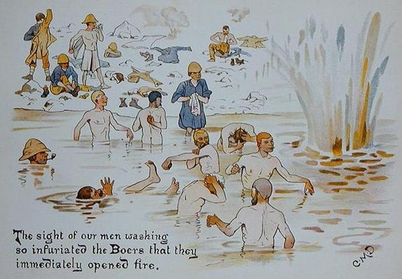 'The sight of our men washing so infuriated the Boers that they immediately opened fire', from 'The Leaguer of Ladysmith', 1900