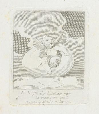 At Length for Hatching Ripe He Breaks the Shell, plate 8 from 'For Children. The Gates of Paradise', 1793