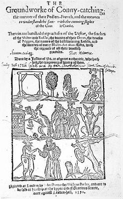 The Groundwork of Conny-Catching, published in 1592