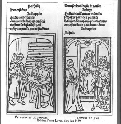Pathelin and the Draper and Pathelin before the Judge, illustration from 'The Farce of Master Pathelin', c.1489