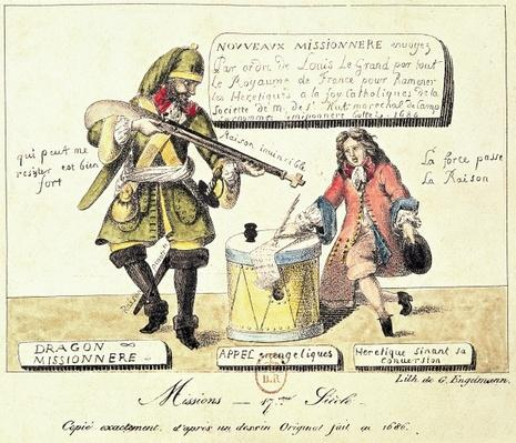 Missions of the 17th Century: The Missionary Dragoon forcing a Huguenot to Sign his Conversion to Catholicism, exact copy after an original drawing of 1686