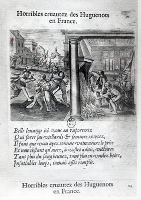 The Horrible Cruelty of the Huguenots in France