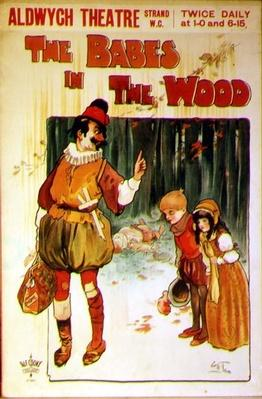 Poster advertising a performance of 'The Babes in the Wood' at the Aldwych Theatre