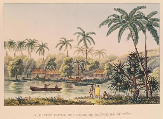 Village of Matavae, Tahiti, illustration from 'Voyage autour du Monde sur la Corvette Coquille' by Lieutenant Louis Isodore Duperrey