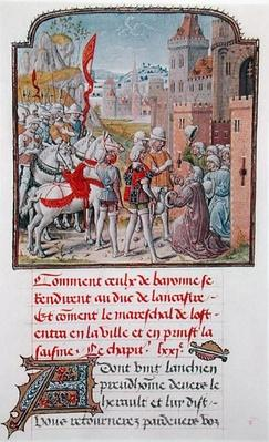 John of Gaunt being received by the citizens of Bayonne at the town gates, from Froissart's Chronicle, late 15th century