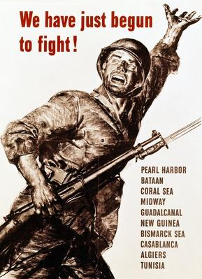 We have just begun to fight, American propaganda poster, World War II | World War II
