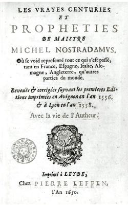 Frontispiece to 'Les Vrayes Centuries et Propheties de Maistre Michel Nostradamus', after the first editions of Avignon 1556 and Lyon 1558, published by Pierre Leffen in Leyden 1650