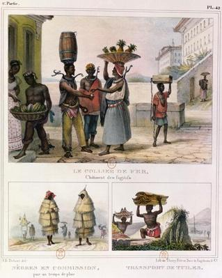 The Iron Collar, Negroes Working in the Rain and Carrying Tiles, three illustrations from 'Voyage Pittoresque et Historique au Bresil', 1835