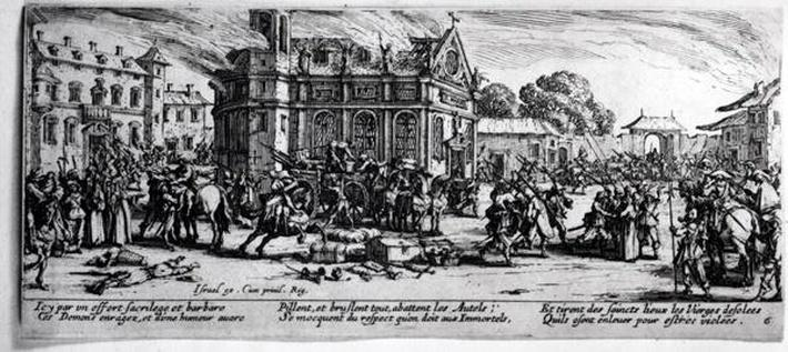 The Destruction of a Monastery, plate 6 from 'The Miseries and Misfortunes of War', engraved by Israel Henriet