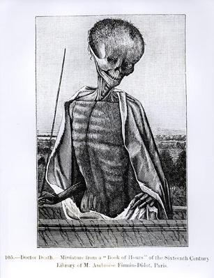 Doctor Death, from a Book of Hours, illustration from 'Science and Literature in the Middle Ages and the Renaissance', written and engraved by Paul Lacroix, 1878