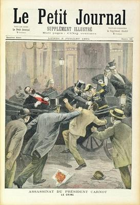 The Assassination of President Carnot, from of 'Le Petit Journal', 2nd July 1894