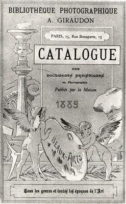 Front cover of 'Catalogue des Documents Artistiques en Photographie' published by Bibliotheque Photographie Giraudon, 1889