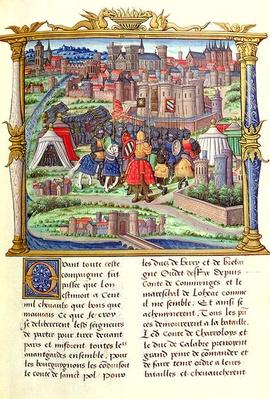 Ms 18 fol.19r The Arrival of the Count of Charolais and his Army at the Siege of Paris, from the 'Memoires de Philippe de Comminnes', 1489-98
