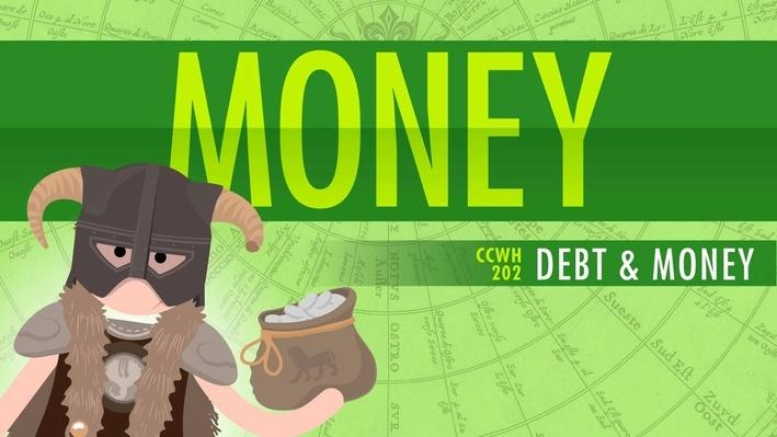 Money & Debt | Crash Course World History