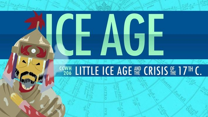 Climate Change, Chaos, and The Little Ice Age | Crash Course World History