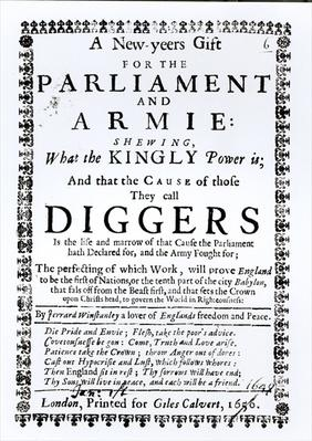 A New Year's Gift for the Parliament and Army, Showing what the Kingly Power is and the Cause of those they call Diggers, published 1650