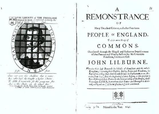 A remonstrance by the Levellers to the House of Commons regarding the imprisonment of their leader John Lilburne