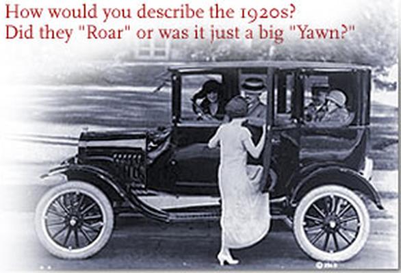 You Decide: The Roaring Twenties?