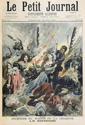 Fire at the Bazar de la Charite, 4th May 1897, from 'Le Petit Journal', 16th May 1897