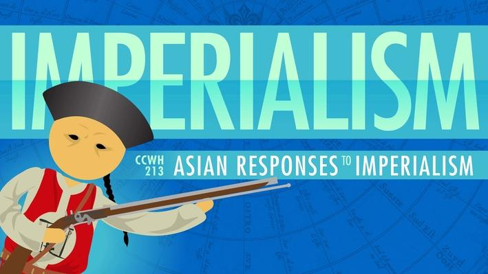 Asian Responses to Imperialism | Crash Course World History