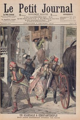 Scandal in Constantinople, Two Young Muslim Ladies Escaping from a Harem, illustration from 'Le Petit Journal', 4th February 1906