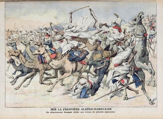 On the Algero-Moroccan Frontier, a French Detachment Punishing a Band of Moroccan Pillagers, illustration from 'Le Petit Journal', 18th November 1906