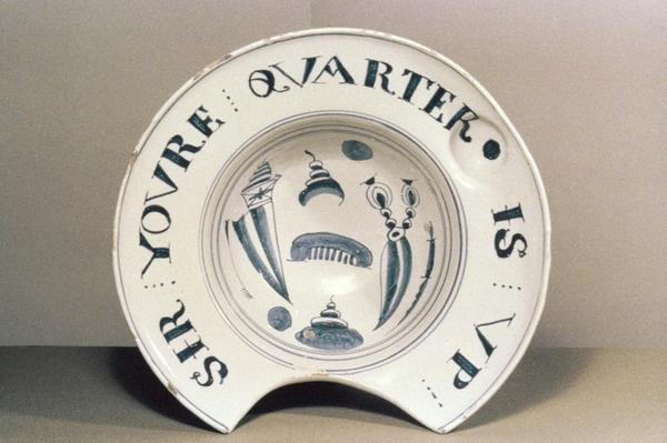 Barber's bowl with inscription 'Sir your quarter is up'