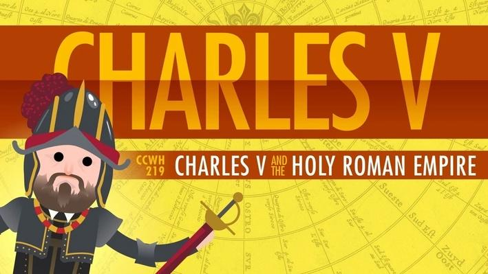 Charles V and the Holy Roman Empire | Crash Course World History