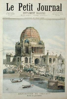 The Government Pavilion at the Chicago Exhibition, from 'Le Petit Journal', 20th May 1893