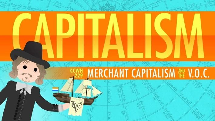 Capitalism and the Dutch East India Company | Crash Course World History