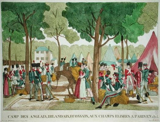 Camp of the English, Irish and Scottish Soldiers on the Champs-Elysees in 1815