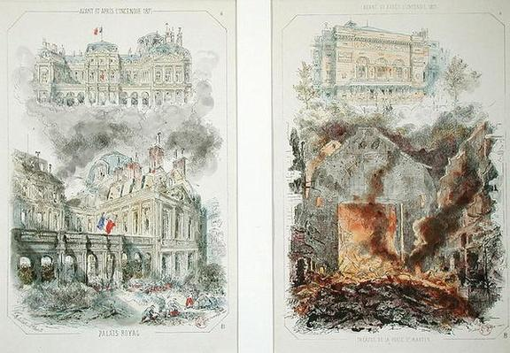 The Palais Royal and the Theatre de la Porte Saint-Martin before and after the fire of 1871