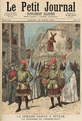 Holy Week in Seville: Good Friday Procession, from 'Le Petit Journal', 28th March 1891