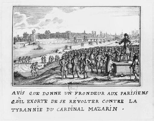 A man of the Fronde exhorting the Parisians to rise up against Cardinal Mazarin's tyranny on 6th January 1649