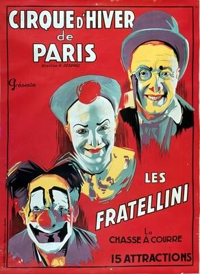 Poster advertising the 'Cirque d'Hiver de Paris' featuring the Fratellini Clowns, c.1927