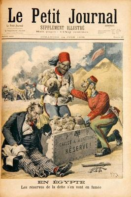 Egypt: The Reserves of the Debt Going up in Smoke, illustration from 'Le Petit Journal', 14th June 1896