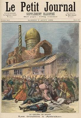 Cholera in Russia: The Troubles in Astrakhan, from 'Le Petit Journal', 6th August 1892