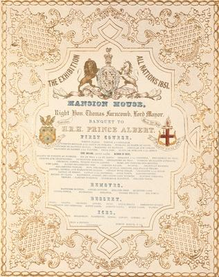 Menu of banquet for Prince Albert at the Mansion House, to mark the Great Exhibition of All Nations, London, 1851